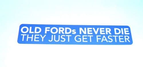 OLD FORDS FASTER Car Decal Vinyl