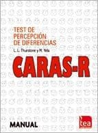 CARAS-R. Test de Percepción de Diferencias-Revisado Editorial TEA