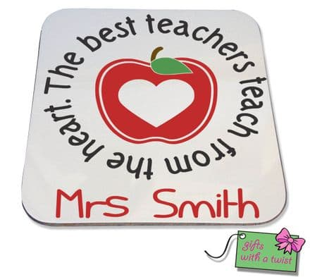 Best teachers teach from the heart apple coaster