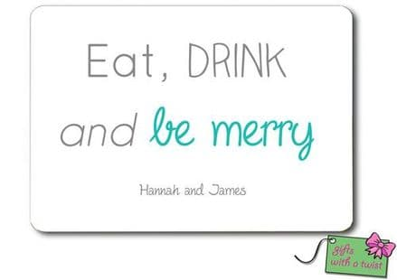 Eat drink and be merry placemat