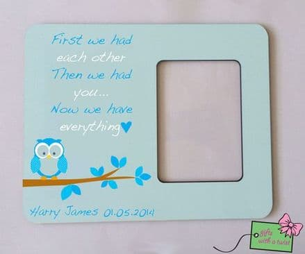 First we had each other.. blue photo frame