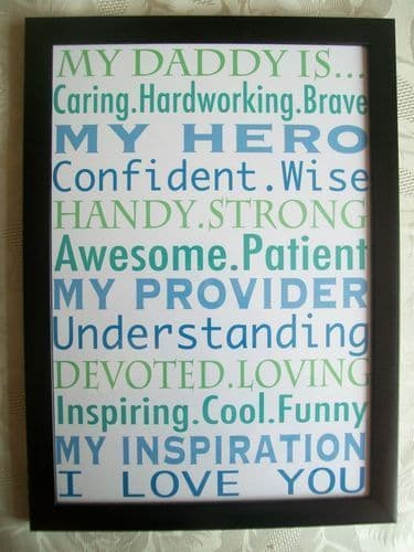 My Daddy is.. print with frame