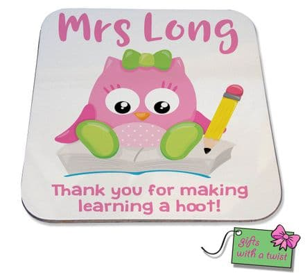 Thank you for making learning a hoot teacher coaster