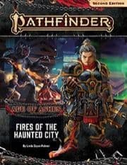 Adventure Path: Fires of the Haunted City (Age of Ashes 4 of 6): Pathfinder RPG Second Edition (P2)