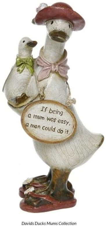 Special Mum Duck Ornament - IF BEING A MUM WAS EASY
