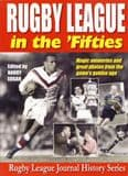 Now Available again - Rugby League in the Fifties