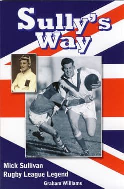 SULLY'S   WAY - The Biography of Mick Sullivan