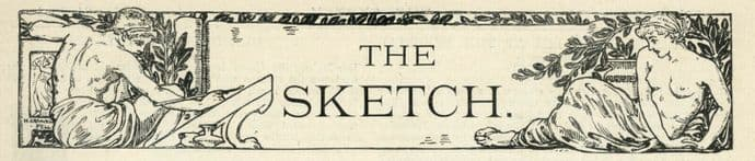 1893 THE SKETCH Magazine ALBERT CHEVALIER Eleonora Duse JOSEPH PARKER Louis Wain (7100)