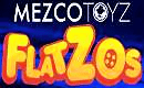 MEZCO FLATZOS