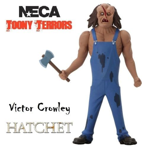 "TOONY TERRORS HATCHET 6"" STYLIZED VICTOR CROWLEY ACTION FIGURE FROM NECA"