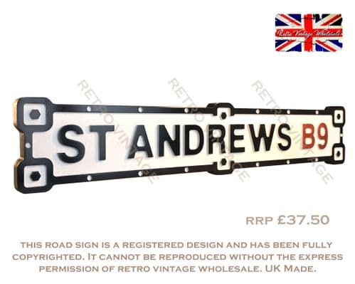 St Andrews B9 Industrial White Road Sign