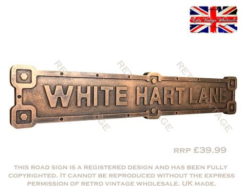 White Hart Lane Industrial Metal Effect Road Sign